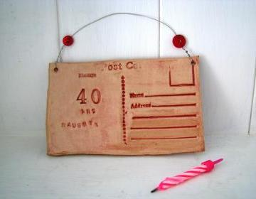 40 and Naughty Ceramic Postcard. Handmade in Wales, UK. Ready to ship